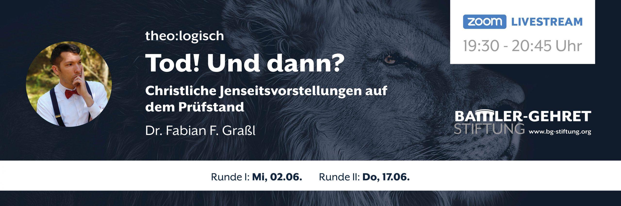 gesamt-poster_tod-und-dann_1200x400_theologisch_web_01